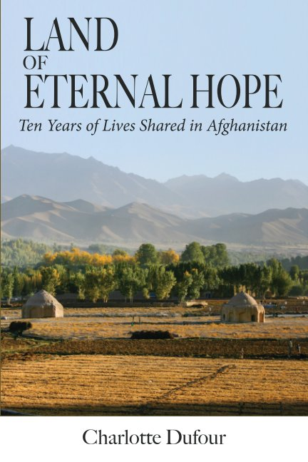 View Land of Eternal Hope by Charlotte Dufour