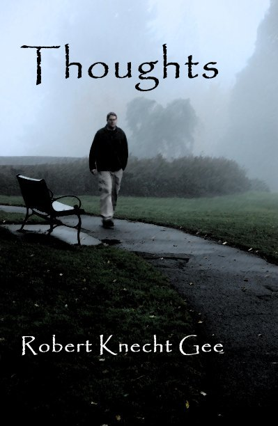 View Thoughts by Robert Knecht Gee