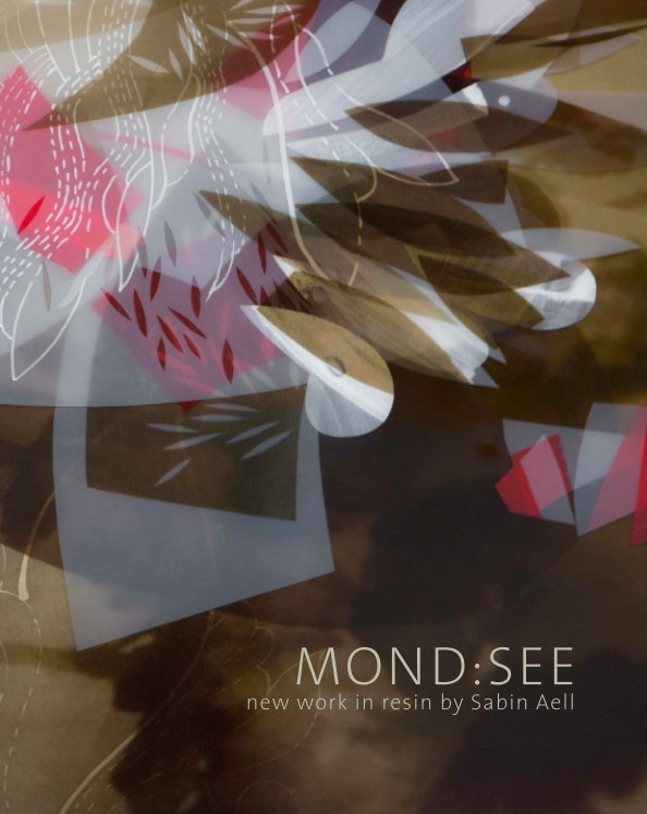 View MOND:SEE by Sabin Aell