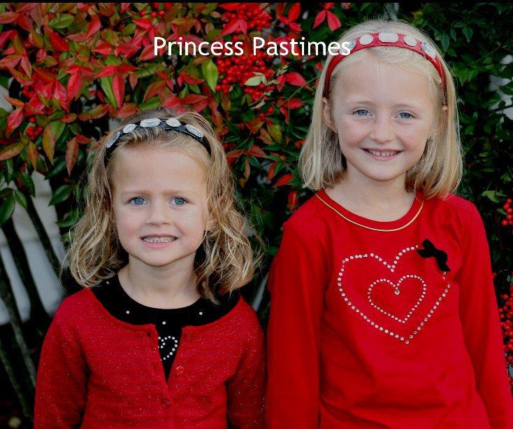 View Princess Pastimes by Jenny Edgerton