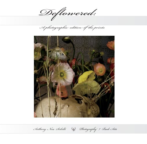 View Deflowered 2nd edition by Anthony Nero Scibelli