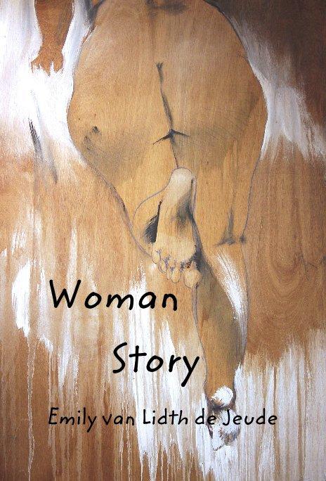 View Woman Story by Emily van Lidth de Jeude