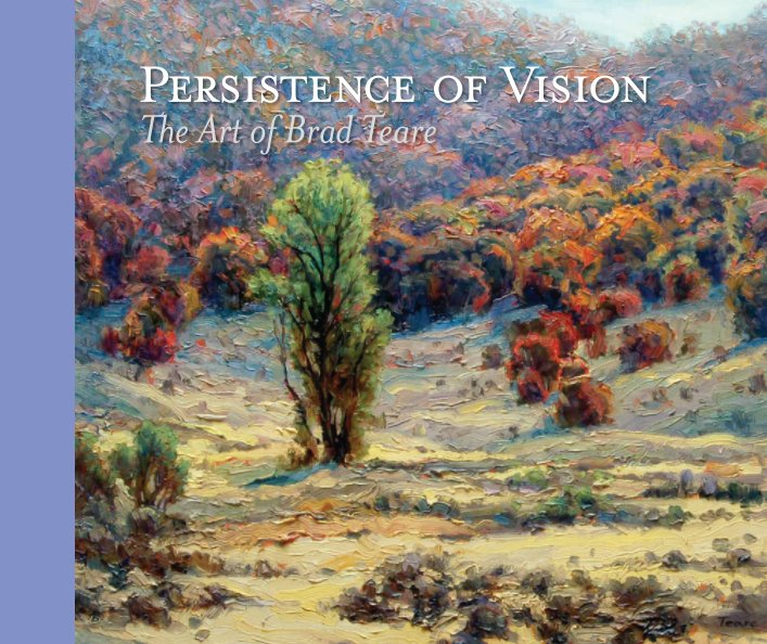 View Persistence of Vision by Brad Teare