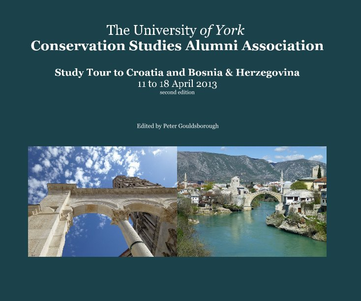 View The University of York Conservation Studies Alumni Association by Edited by Peter Gouldsborough