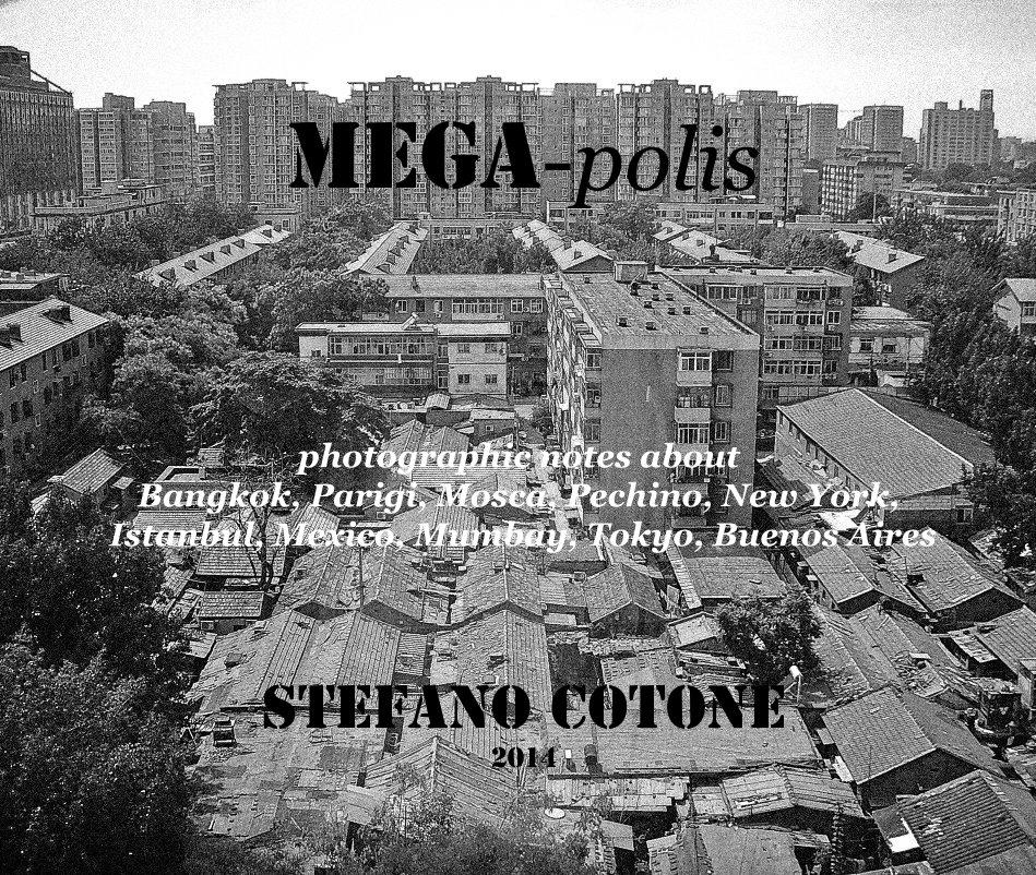 View mega-polis by stefano cotone 2014