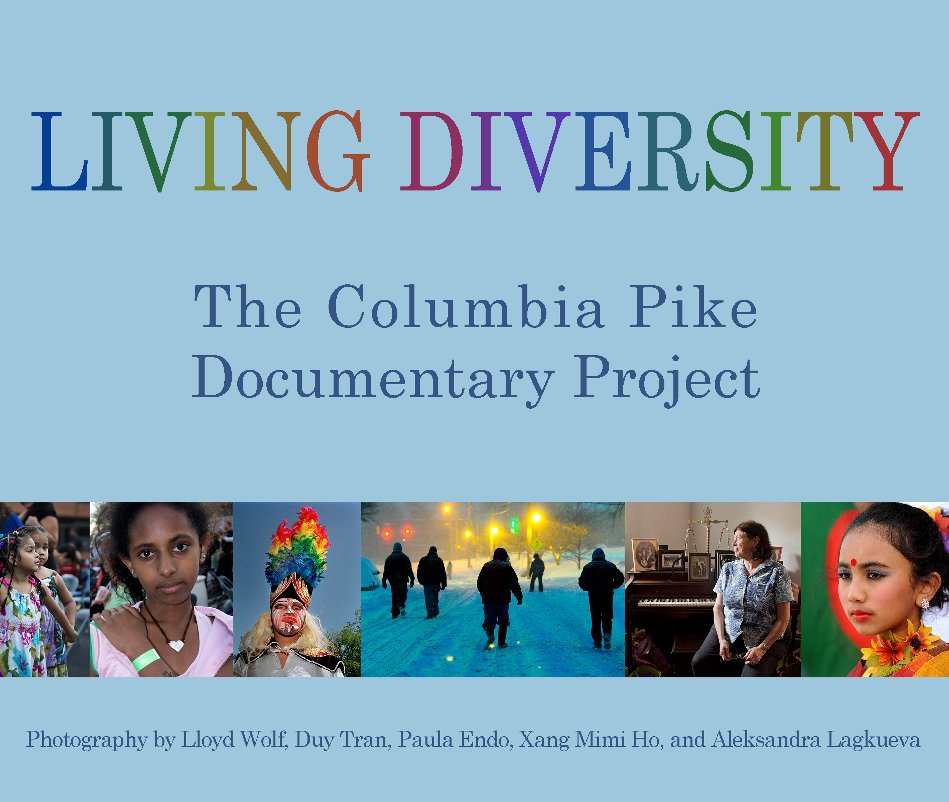 View Living Diversity: The Columbia Pike Documentary Project by lloydwolf