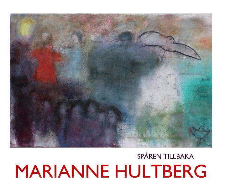 View MARIANNE HULTBERG by MARIANNE HULTBERG