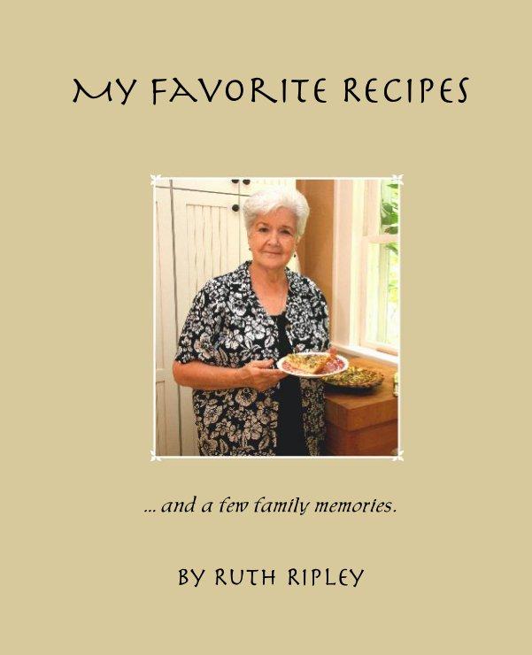 My Favorite Recipes nach Ruth Ripley anzeigen