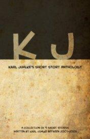 Karl Juhlke's Short Story Anthology book cover