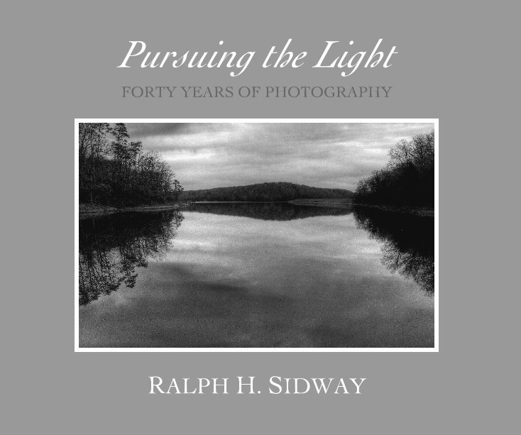 View Pursuing the Light by RALPH H. SIDWAY