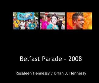 Belfast Parade - 2008 book cover