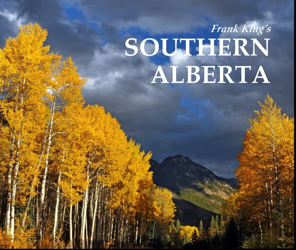 View Frank King's SOUTHERN ALBERTA by Frank King