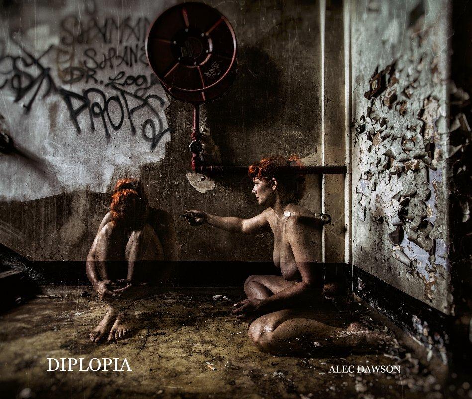 View Diplopia by Alec Dawson