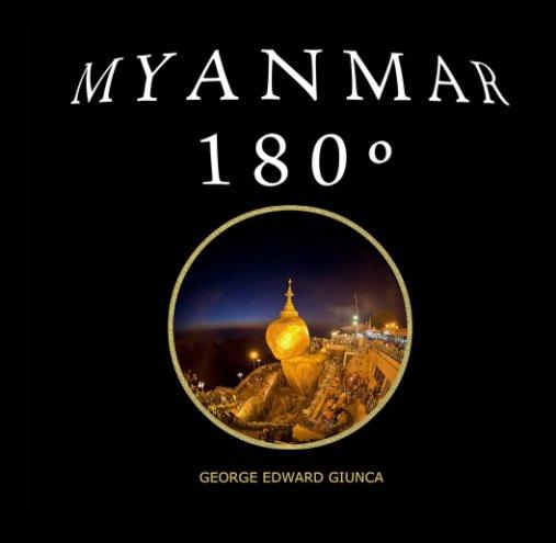 View Myanmar 180º by George Edward Giunca