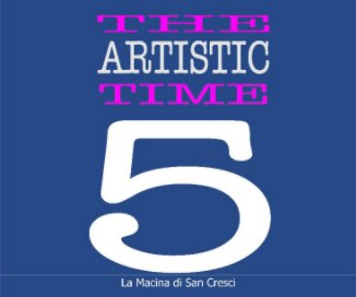 The Artistic Time 5