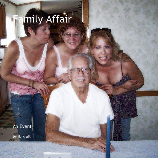 View Family Affair by H. Kraft