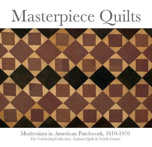 View Masterpiece Quilts by Bill Volckening