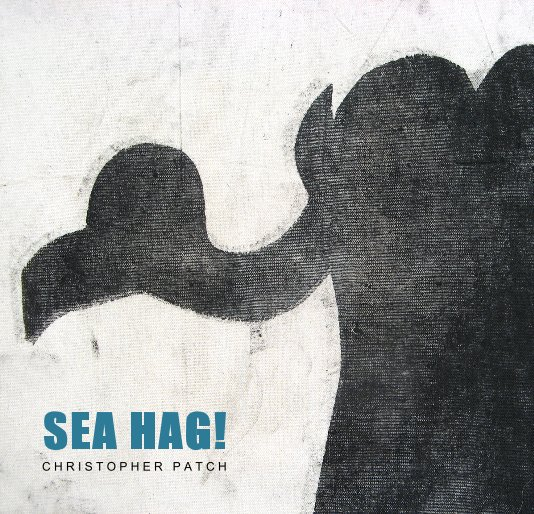 View CHRISTOPHER PATCH: SEA HAG! by Evans Contemporary and Craig Taylor