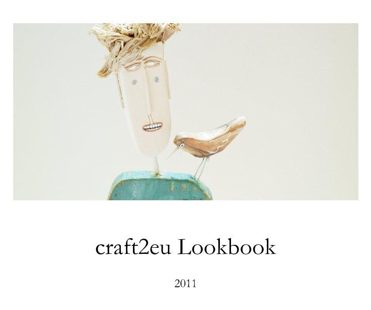 craft2eu Lookbook 2011 nach Schnuppe von Gwinner anzeigen