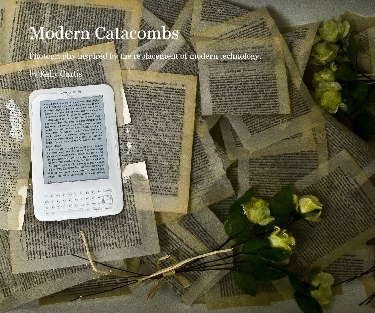View Modern Catacombs by Kelly Curtis