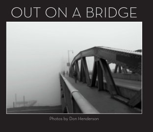 Out on a Bridge - Volume I book cover