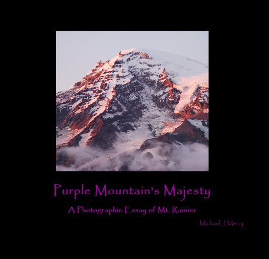 View Purple Mountain's Majesty by Michael J Merry