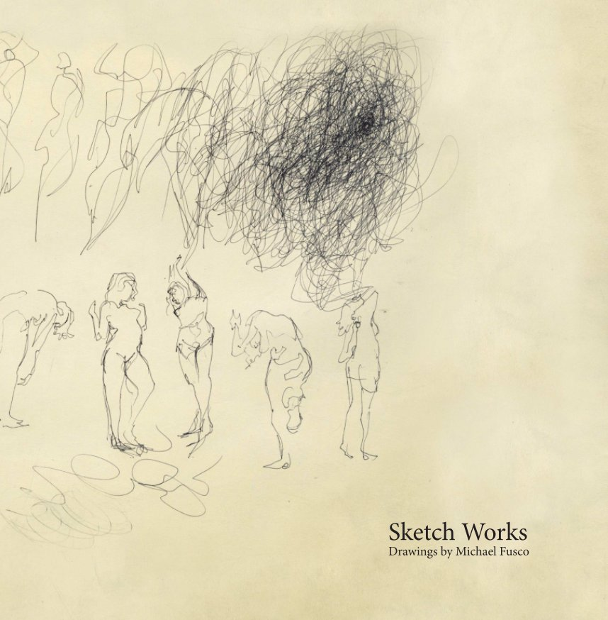 Sketch Works nach Michael Fusco anzeigen