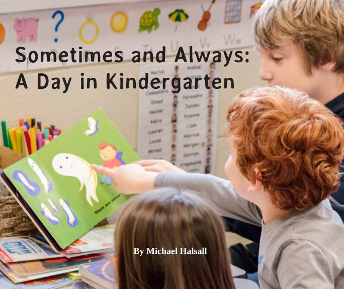 View A Day in Kindergarten by Michael Halsall