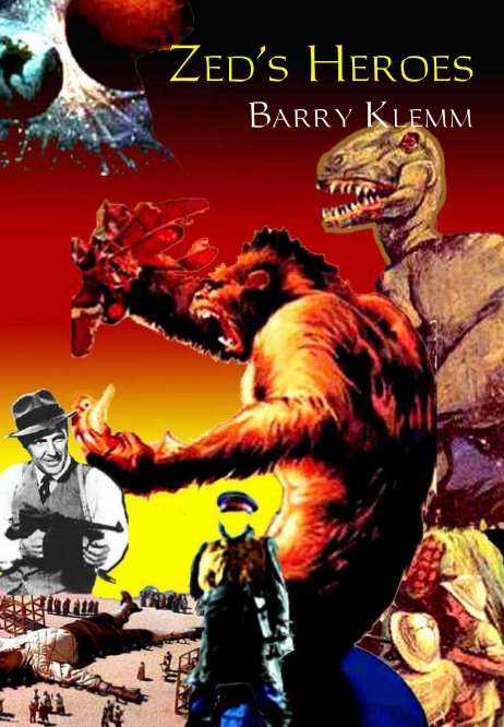 View Zed's Heroes by Barry Klemm
