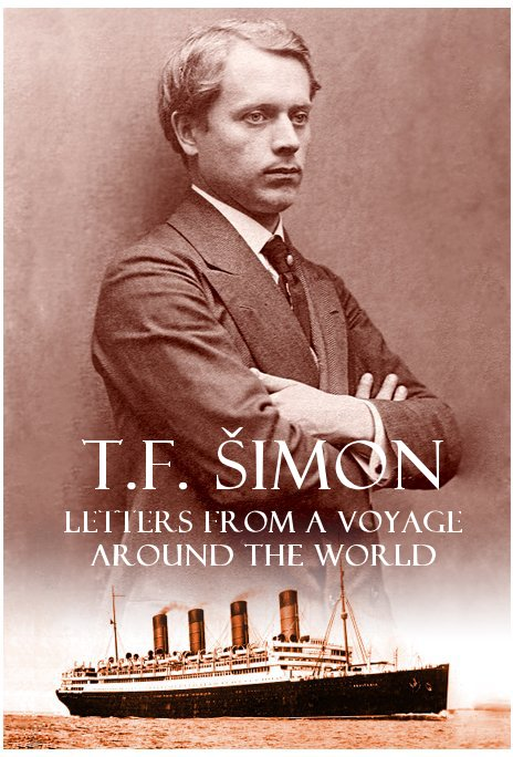 View Letters from a Voyage Around the World by T F Simon