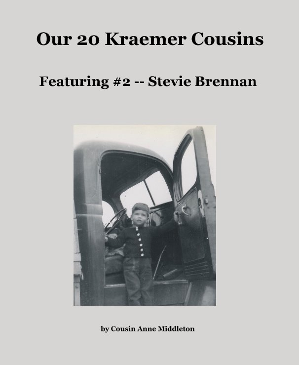 View Our 20 Kraemer Cousins by Cousin Anne Middleton