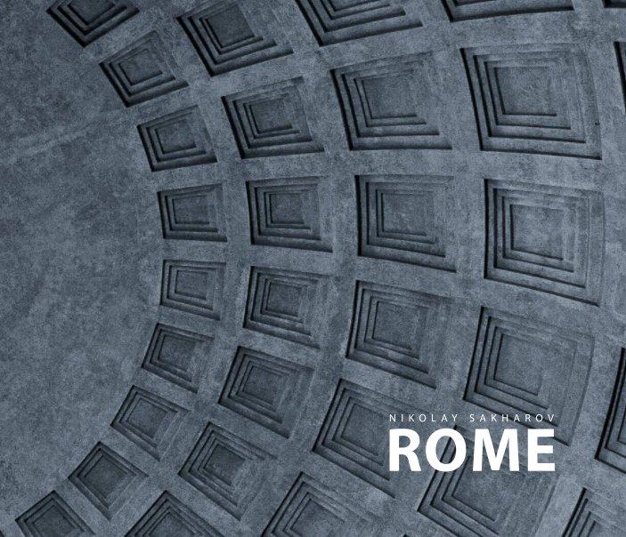 View Rome by Nikolai Sakharov