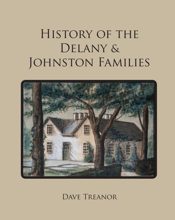 View History of the Delany & Johnstons by Dave Treanor