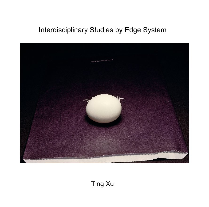 View Interdisciplinary Studies by Edge System by Ting Xu
