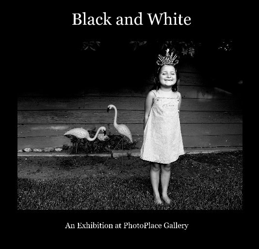 View Black and White by An Exhibition at PhotoPlace Gallery