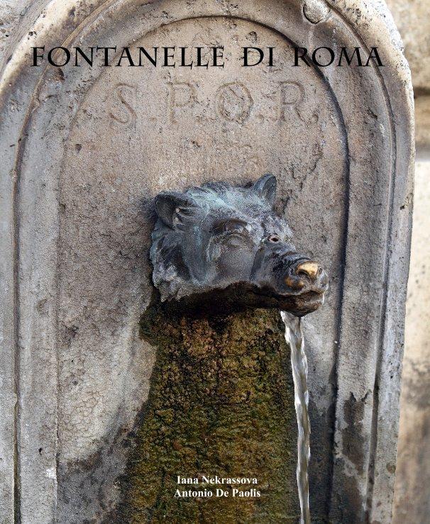 Visualizza FONTANELLE di ROMA di I. Nekrassova e A. De Paolis