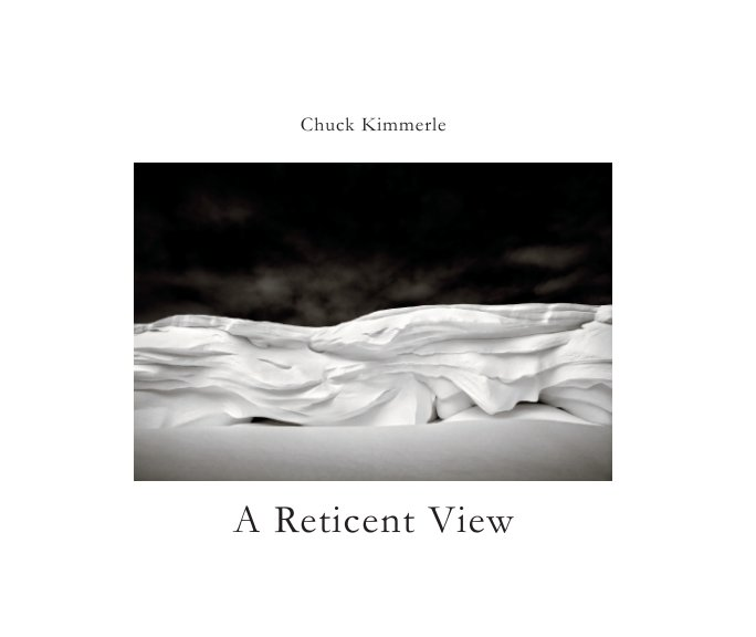 View A Reticent View by Chuck Kimmerle