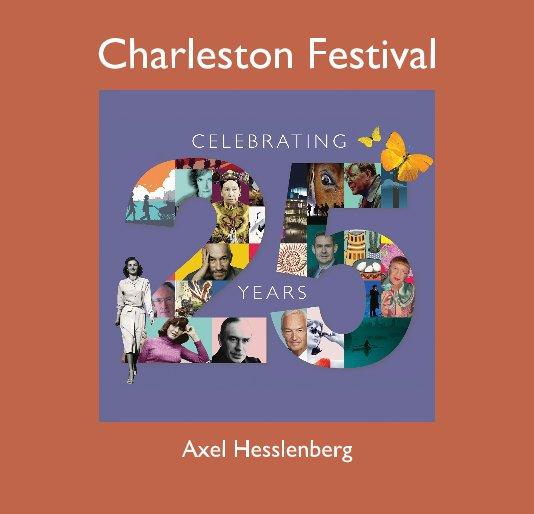 View Charleston Festival by Axel Hesslenberg