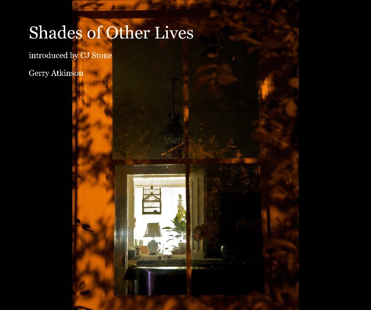 View Shades of Other Lives by Gerry Atkinson