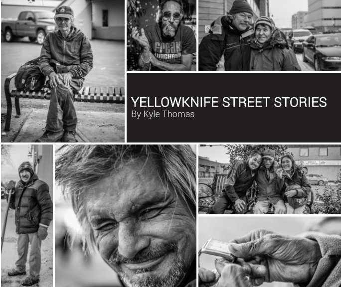 View Yellowknife Street Stories by Kyle Thomas
