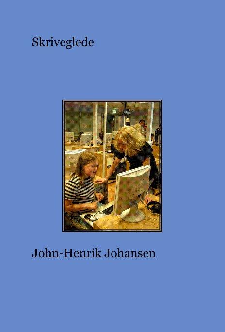 View Skriveglede by John-Henrik Johansen