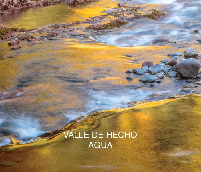 Ver VALLE DE HECHO por Rafael Ángel Marzal Lamana & Israel Marzal Bermúdez