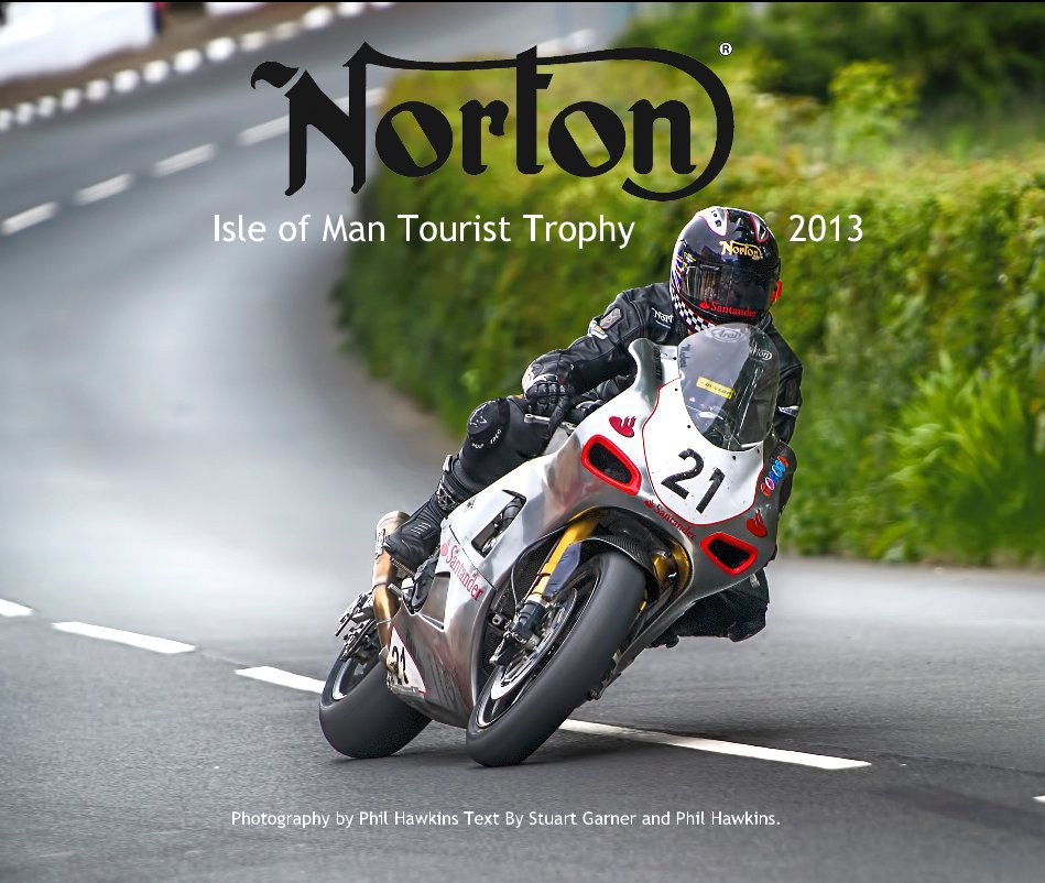 View Isle of Man Tourist Trophy 2013 by Phil Hawkins