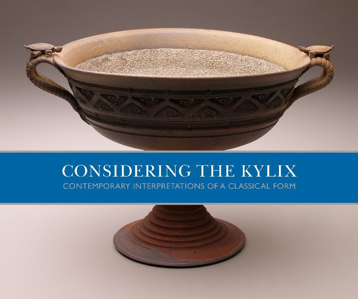 View Considering the Kylix by Peters Valley School of Craft