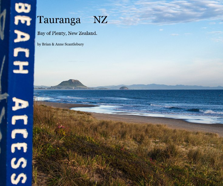 Ver Tauranga NZ por Brian and Anne Scantlebury