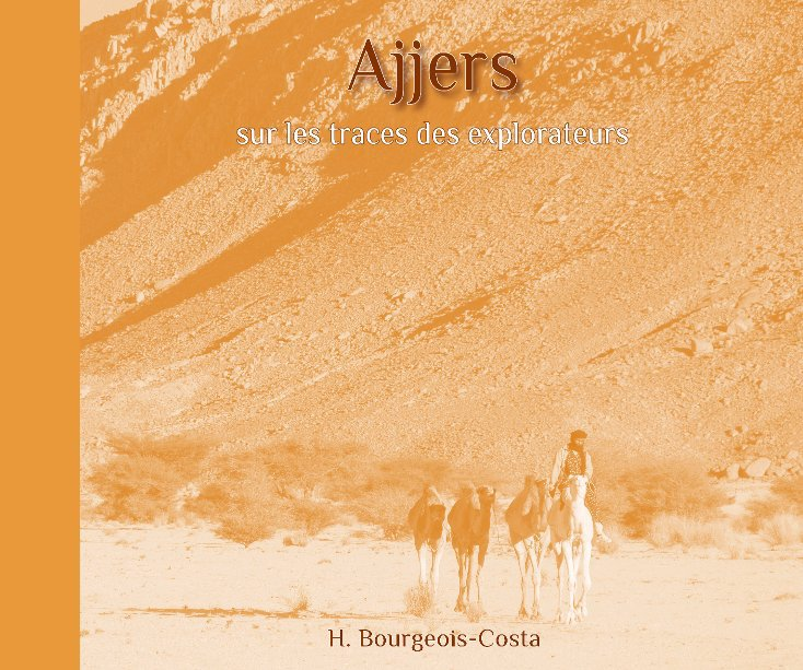View Ajjers by H Bourgeois-Costa