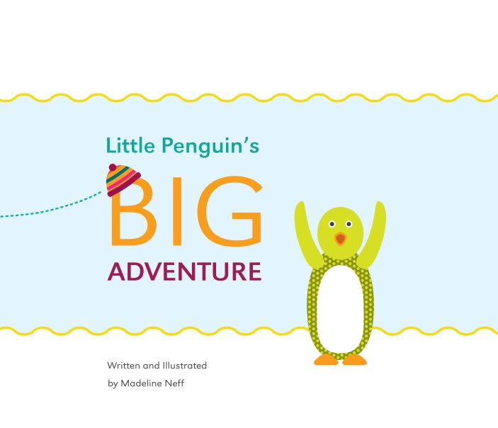 View Little Penguin's Big Adventure by Madeline Neff