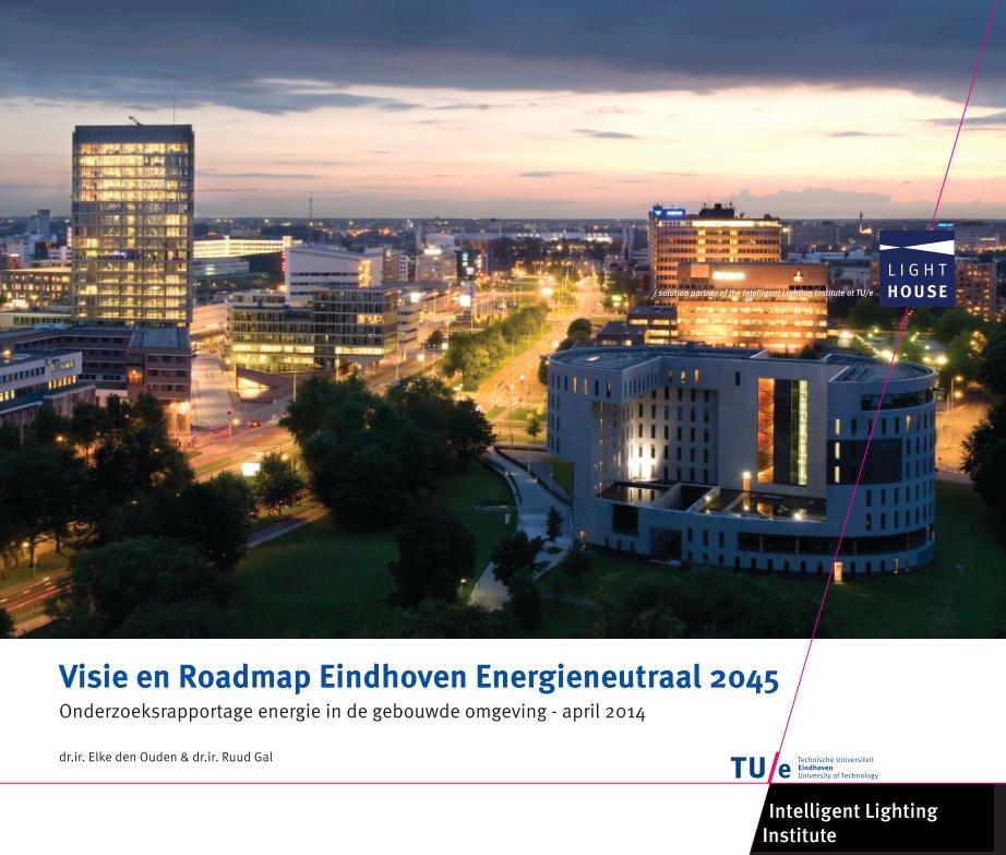 View Visie en Roadmap Eindhoven Energieneutraal 2045 by Elke den Ouden en Ruud Gal