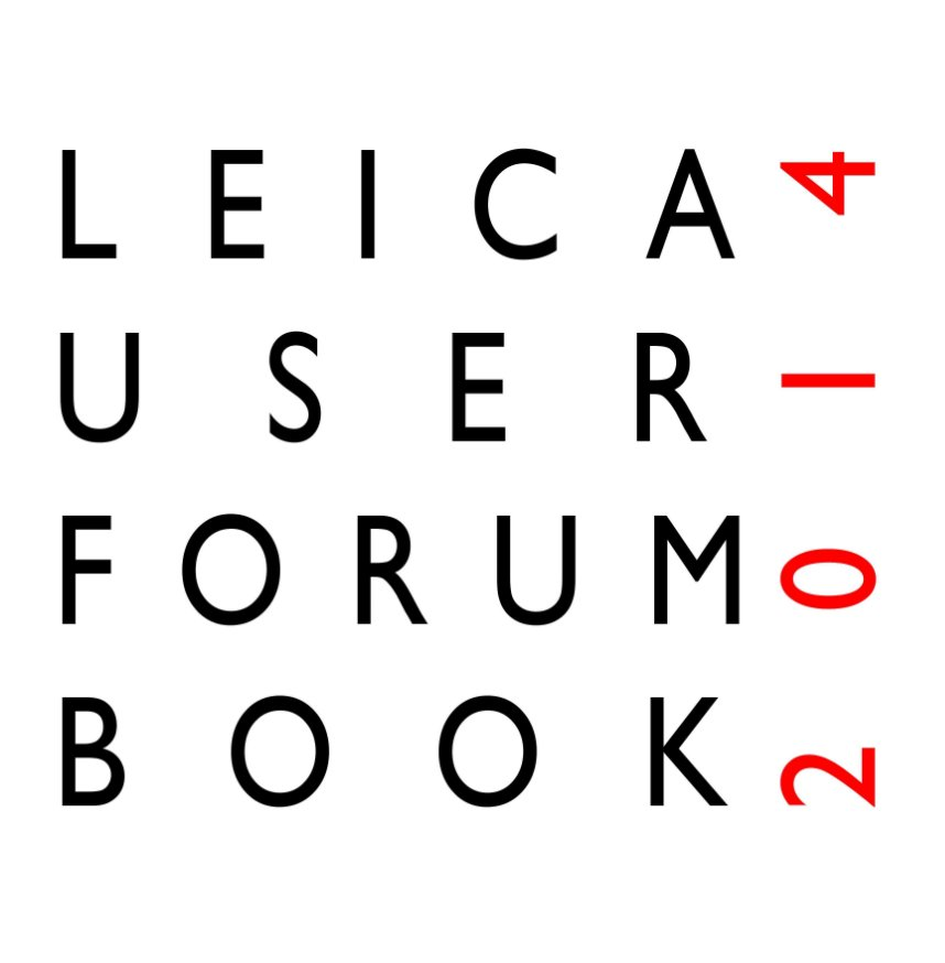 Ver The Leica User Forum Book 2014 (12 inch Premium Lustre version) por The Leica User Forum