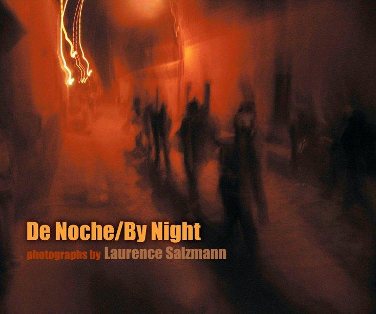 View De Noche/By Night by Laurence Salzmann